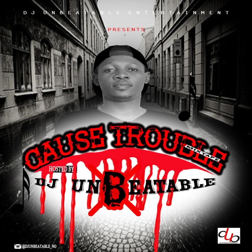 cause trouble nu4
