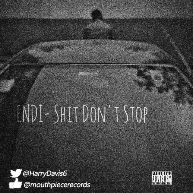 Endi – Shit Don't Stop   @harrydavis6   http://bit.ly/2lWFQdi  #UberTalksMusic