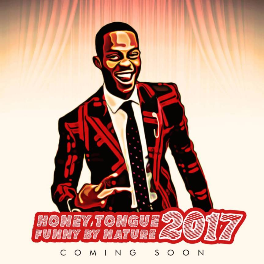 COMEDY: #HoneyTongueFunnyByNature2017 by @iamhoneytongue | @drsmilecomedian @officialbashtv @koffithaguru