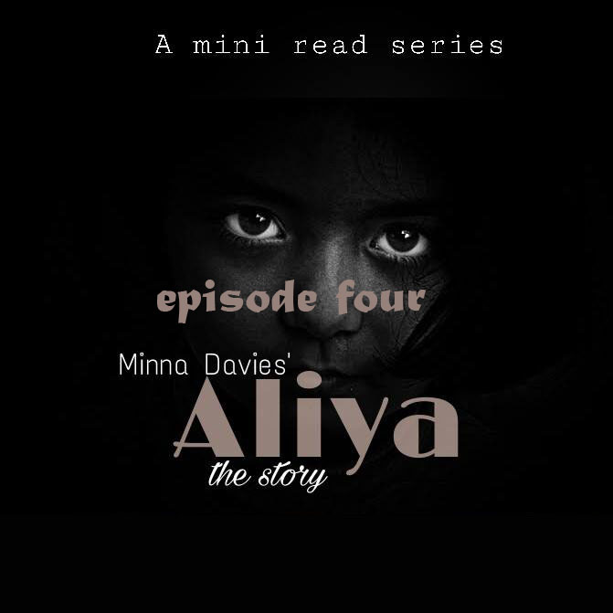 READ: S1/E4: ALIYA The Story By Minna Davies (Episode Four)