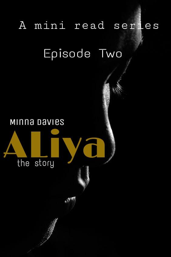 S1/E2: Aliya The Story By Minna Davies (Episode2)