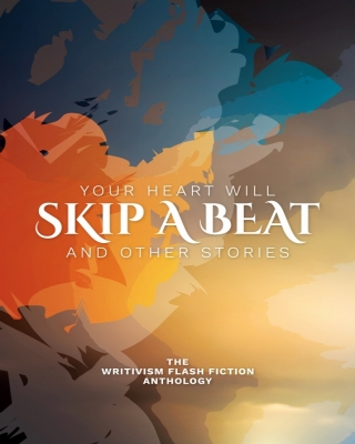 """A Review of the Writivism Flash Fiction Anthology """"Your Heart Will Skip a Beat and OtherStories"""""""