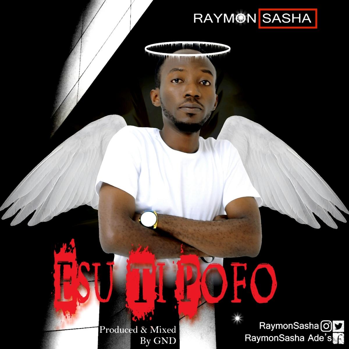 Raymon Sasha - Esu Ti Pofo | http://bit.ly/2mA5Oma | @RaymonSasha | #UberTalksMusic