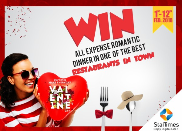 All-Expense Paid Romantic Dinner: Valentine This Season With Startimes Will RemainUnforgettable