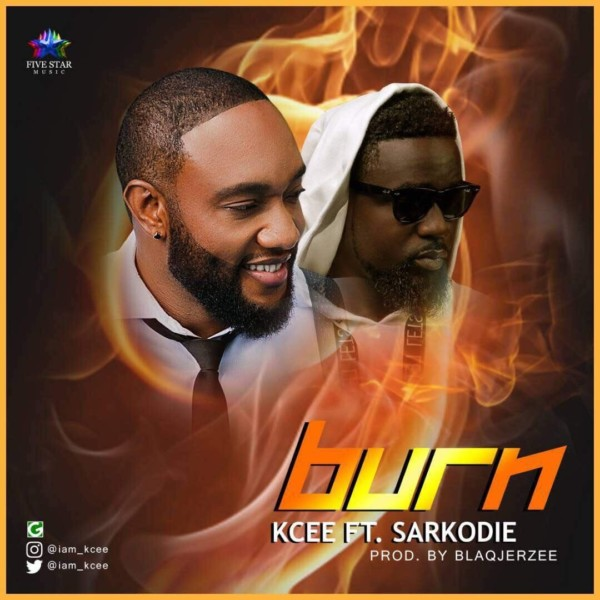 New Music: Kcee feat. Sarkodie – Burn |#UberTalksMusic