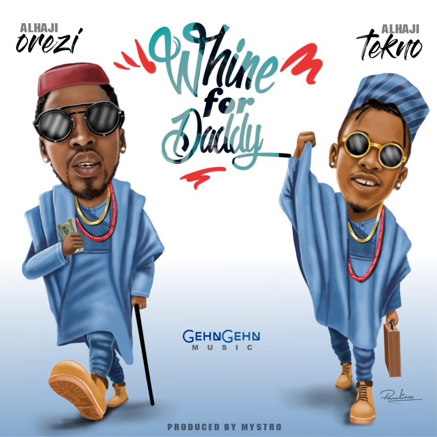 """New Music: Orezi Features Tekno In """"Whine For Daddy"""" 
