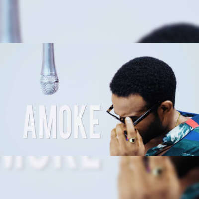 "If It's Not Love Then It's Not ""AMOKE With Gabriel Afolayan"" 