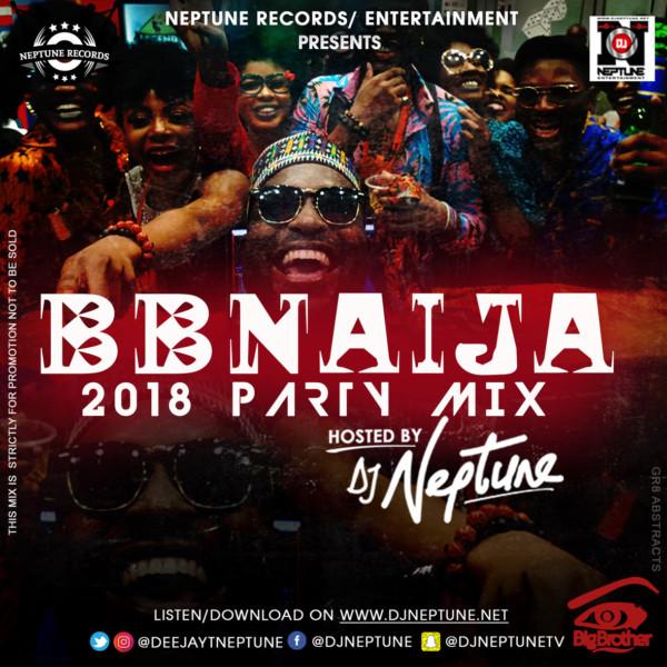 Bring Back the Party! DJ Neptune releases #BBNaija 2018 House Mix  #UberTalksMusic